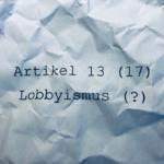 Beitragsbild Artikel 13 (17) Lobbyismus
